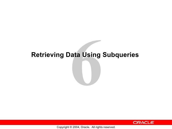 Retrieving Data Using Subqueries