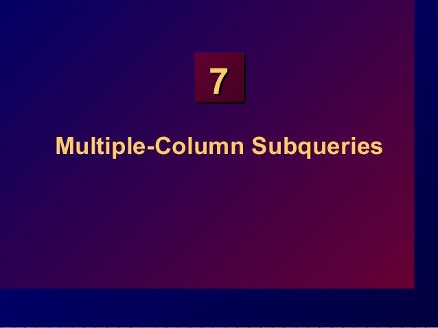 77 Multiple-Column Subqueries