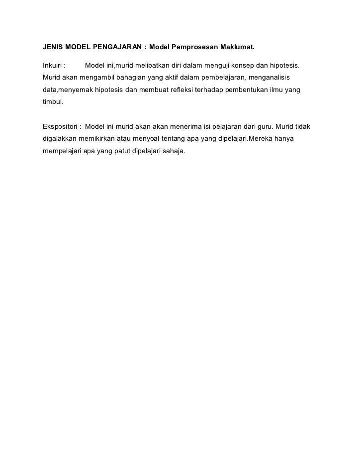 JENIS MODEL PENGAJARAN : Model Pemprosesan Maklumat.Inkuiri :    Model ini,murid melibatkan diri dalam menguji konsep dan ...