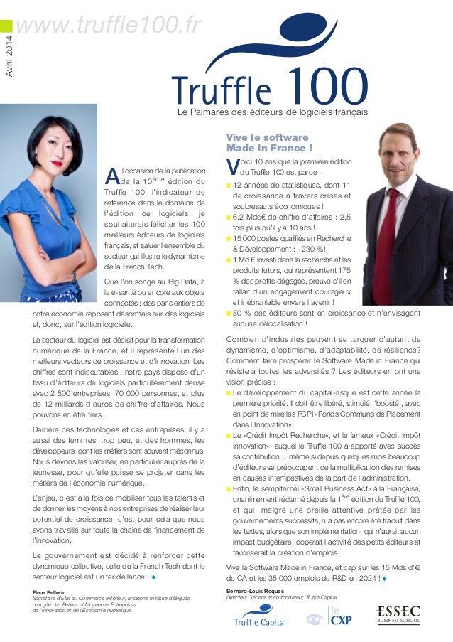Vive le software Made in France ! Voici 10 ans que la première édition du Truffle 100 est parue : n 12 années de statistiq...