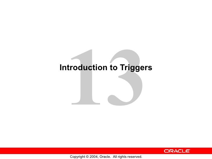 Introduction to Triggers