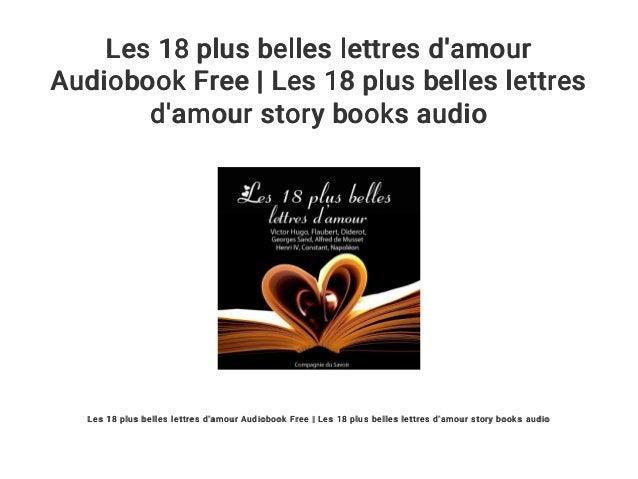 Les 18 Plus Belles Lettres Damour Audiobook Free Les 18