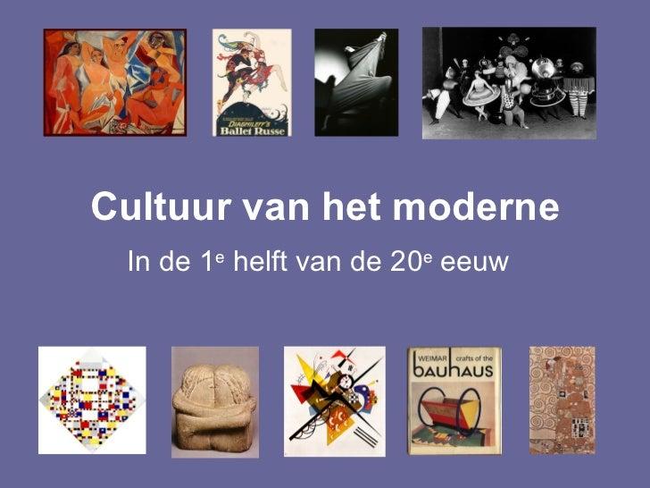 Cultuur van het moderne In de 1e helft van de 20e eeuw