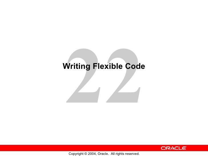 Writing Flexible Code