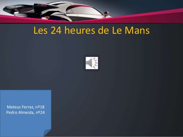 Les 24 heures de Le Mans Mateus Ferraz, nº18 Pedro Almeida, nº24