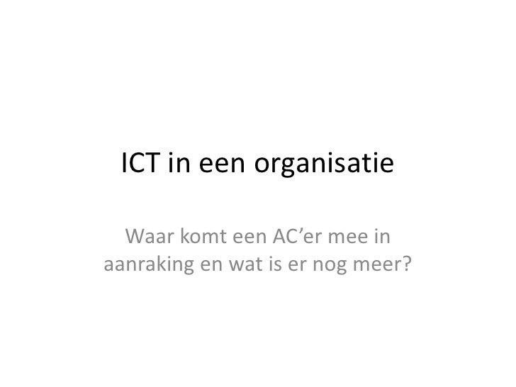 Les3   ict in een organisatie