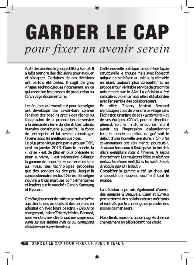 DBS SAINT QUENTIN 251, rue Pierre Gilles de Gênes 02321 Saint Quentin Cedex 03 22 91 23 13 contact@dbs-solutions.fr DBSM L...