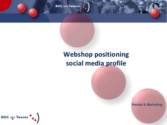 Webshop positioning social media profile  Handel & Marketing