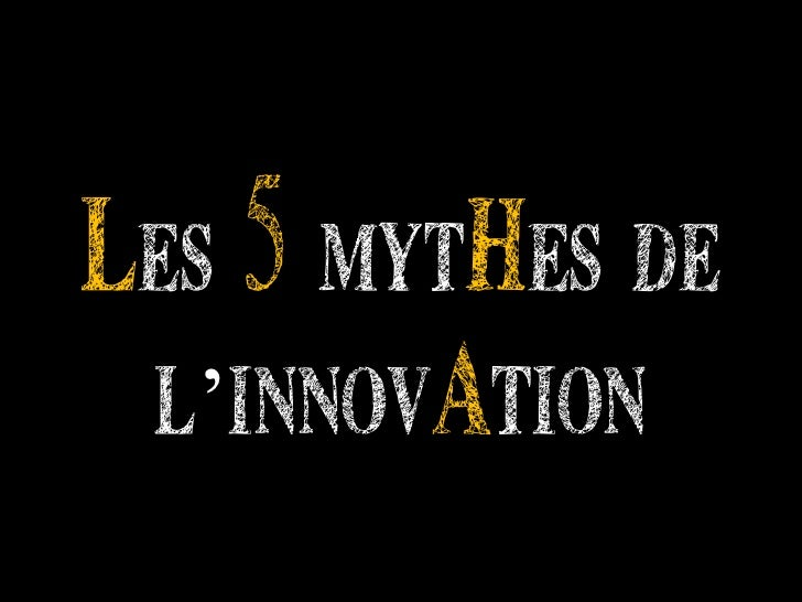 Les 5 mythes de l'innovation