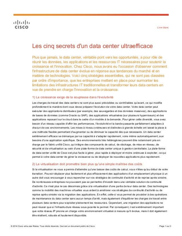 © 2014 Cisco et/ou ses filiales. Tous droits réservés. Ceci est un document public de Cisco. Page 1 sur 3 Livre blanc Les ...