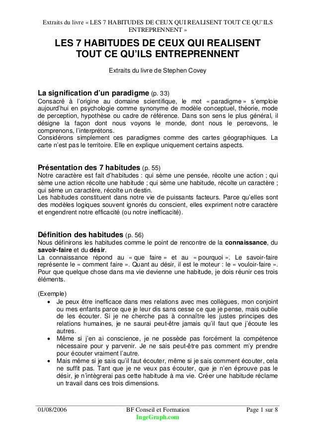 Extraits du livre « LES 7 HABITUDES DE CEUX QUI REALISENT TOUT CE QU'ILS ENTREPRENNENT » 01/08/2006 BF Conseil et Formatio...