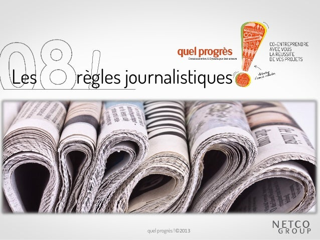 Les  règles journalistiques  quel progrès !©2013