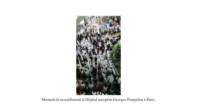 Moment de recueillement à l'hôpital européen Georges-Pompidou à Paris.