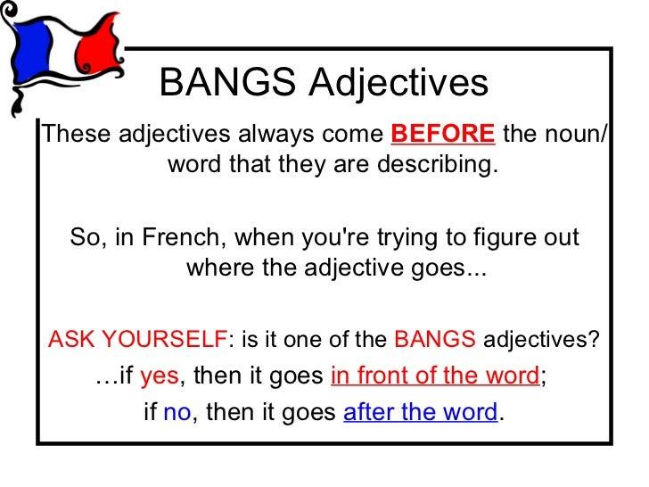 Les adjectifs bagsbangs 4 bangs adjectivesthese adjectives platinumwayz