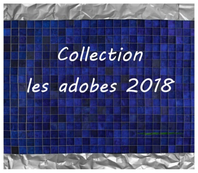 Les adobes collection 2018