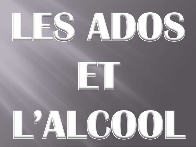LES ADOSETL'ALCOOL