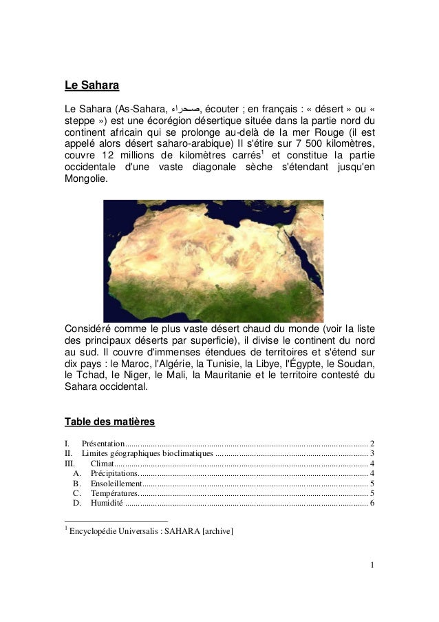 Le Sahara Le Sahara (As-Sahara, راء , écouter ; en français : « désert » ou « steppe ») est une écorégion désertique sit...