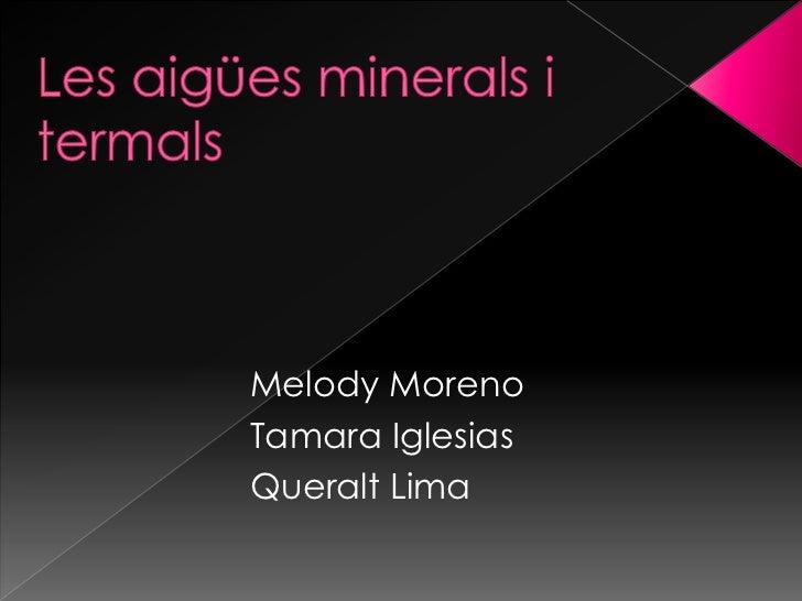 Melody MorenoTamara IglesiasQueralt Lima