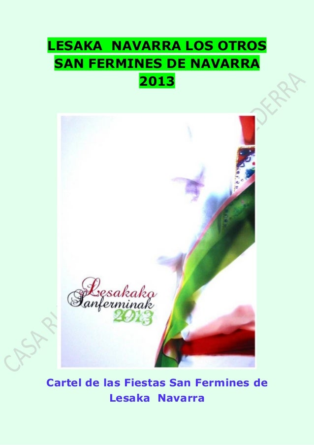 LESAKA NAVARRA LOS OTROS SAN FERMINES DE NAVARRA 2013 Cartel de las Fiestas San Fermines de Lesaka Navarra