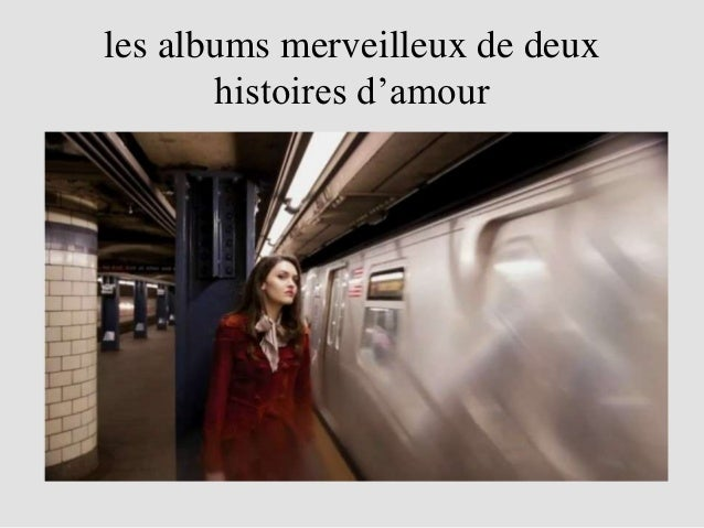 les albums merveilleux de deux       histoires d'amour