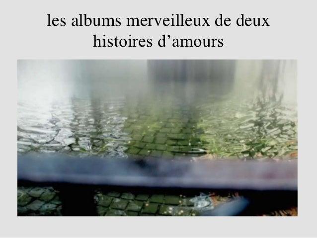 les albums merveilleux de deux       histoires d'amours