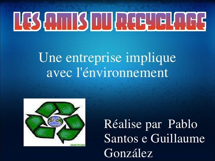Une entreprise implique avec l'énvironnement Réalise par Pablo Santos e Guillaume González