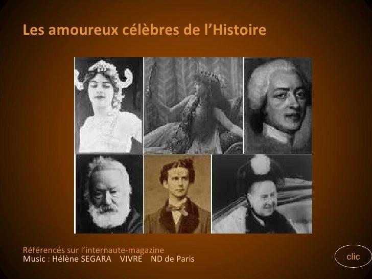 Les amoureux célèbres de l'Histoire clic Référencés sur l'internaute-magazine Music  :  Hélène SEGARA  VIVRE  ND de Paris