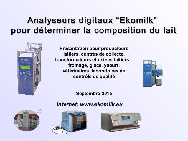 """Analyseurs digitaux """"Ekomilk""""Analyseurs digitaux """"Ekomilk"""" pour déterminer la composition du laitpour déterminer la compos..."""