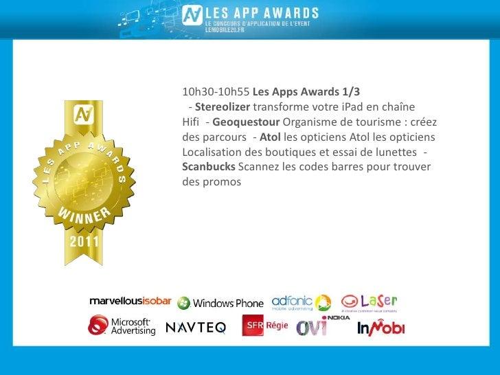 10h30-10h55 Les Apps Awards 1/3- Stereolizer transforme votre iPad en chaîneHifi- Geoquestour Organisme de tourisme : cr...