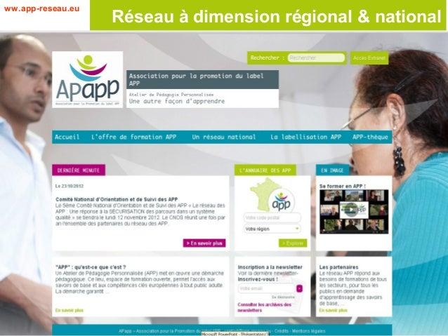 ww.app-reseau.eu                   Réseau à dimension régional & national
