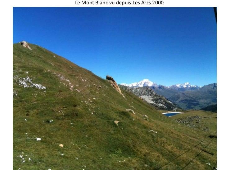 Le Mont Blanc vu depuis Les Arcs 2000<br />