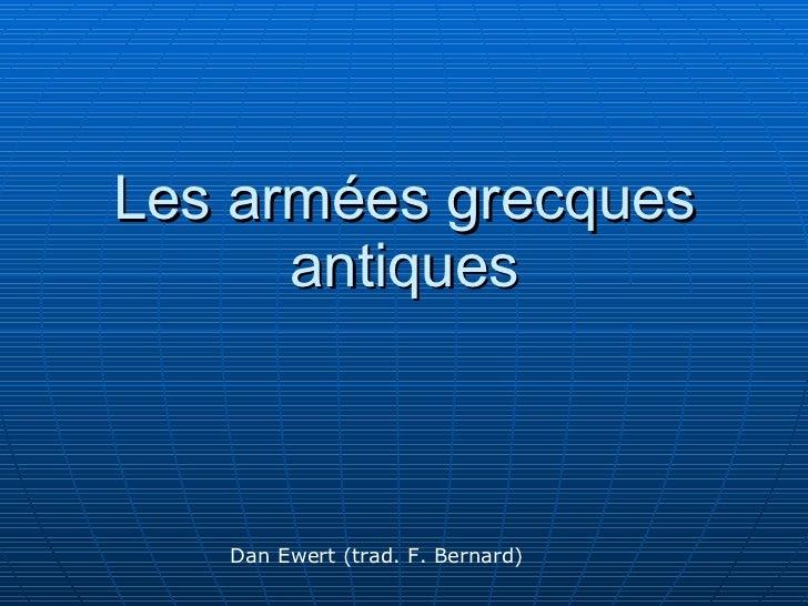 Les armées grecques antiques Dan Ewert (trad. F. Bernard)