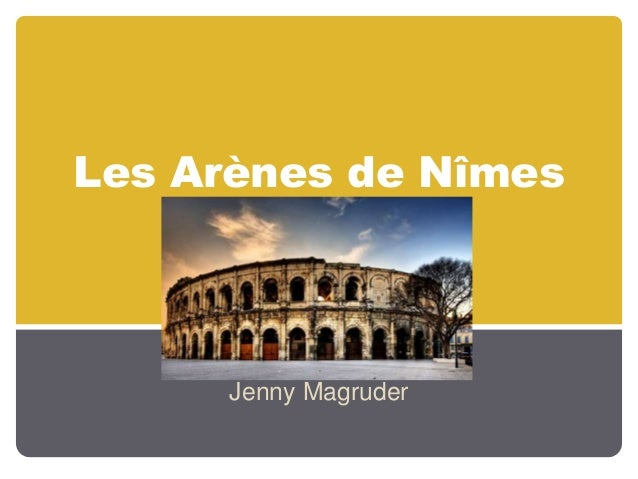 Les Arènes de Nîmes Jenny Magruder