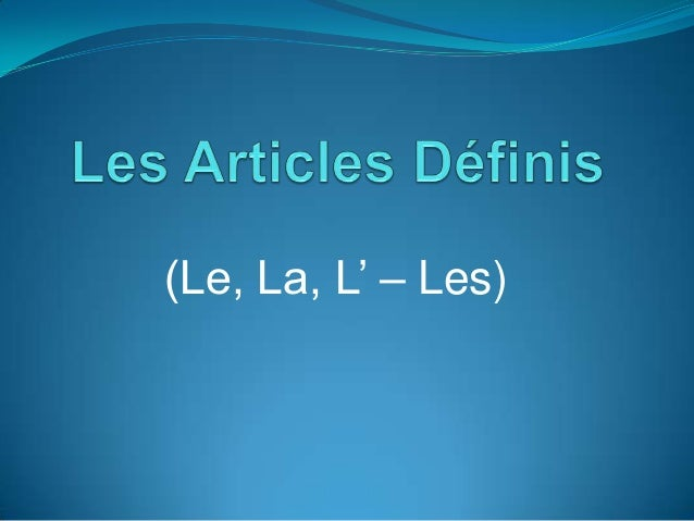 (Le, La, L' – Les)