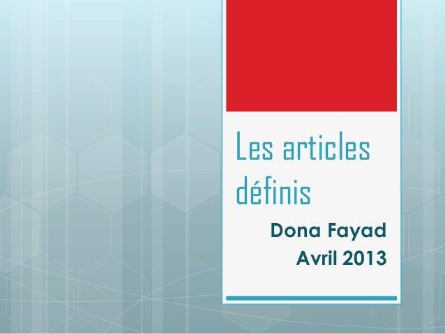 Les articlesdéfinisDona FayadAvril 2013