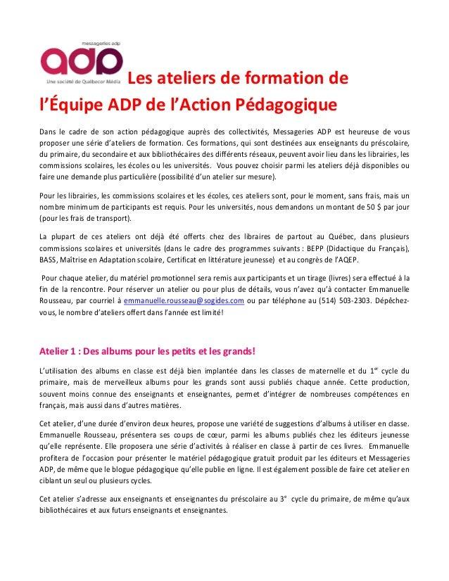 Les ateliers de formation del'Équipe ADP de l'Action PédagogiqueDans le cadre de son action pédagogique auprès des collect...