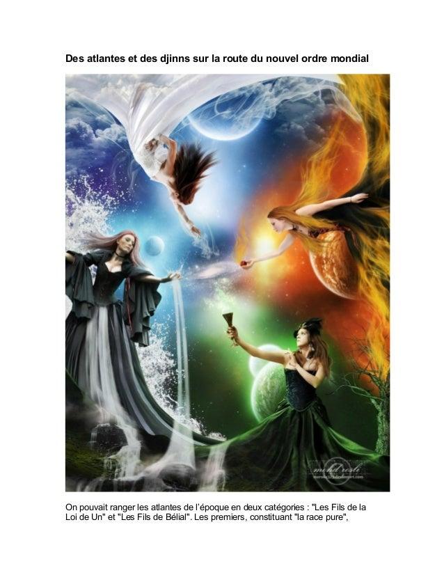 Des atlantes et des djinns sur la route du nouvel ordre mondial On pouvait ranger les atlantes de l'époque en deux catégor...