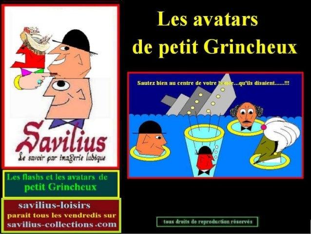 Les avatars de Grincheux