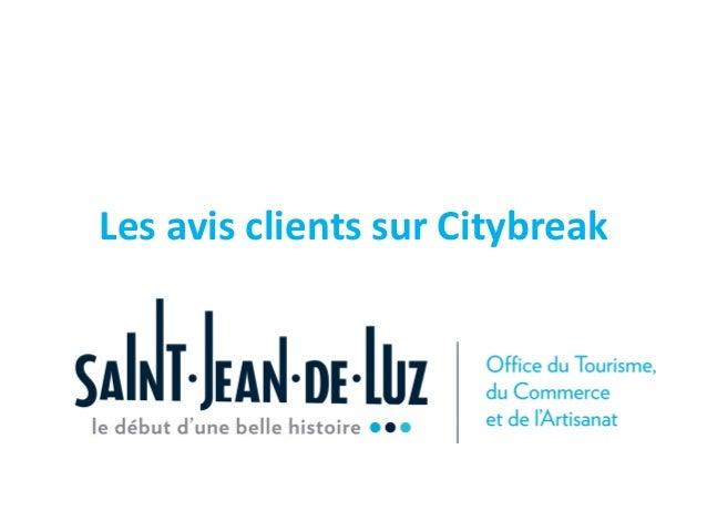 Les  avis  clients  sur  Citybreak