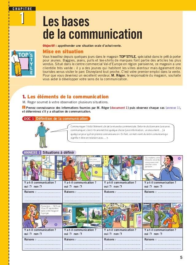 Les bases  de la communication  Objectif : appréhender une situation orale d'achat-vente.  Mise en situation  Vous travail...