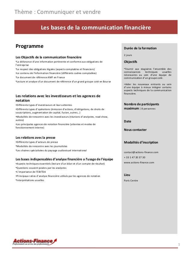 Thème : Communiquer et vendre Les bases de la communication financière Programme Les Objectifs de la communication financi...