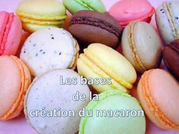 Les bases de la création de macarons