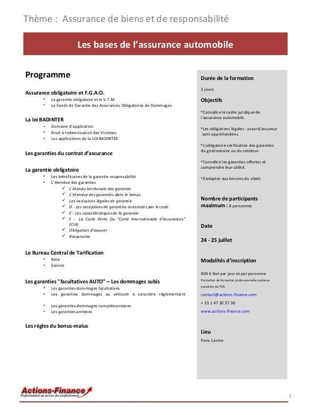 Thème : Assurance de biens et de responsabilité Les bases de l'assurance automobile Programme Assurance obligatoire et F.G...