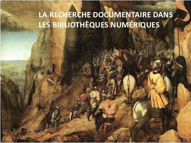 LA RECHERCHE DOCUMENTAIRE DANSLES BIBLIOTHÈQUES NUMÉRIQUES