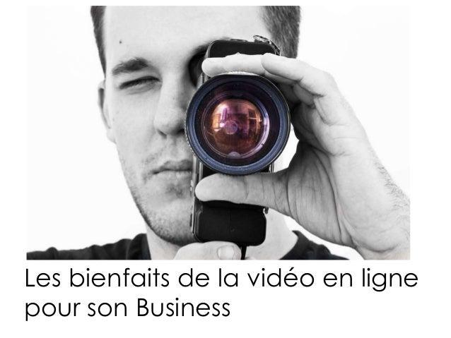 Les bienfaits de la vidéo en ligne pour son Business