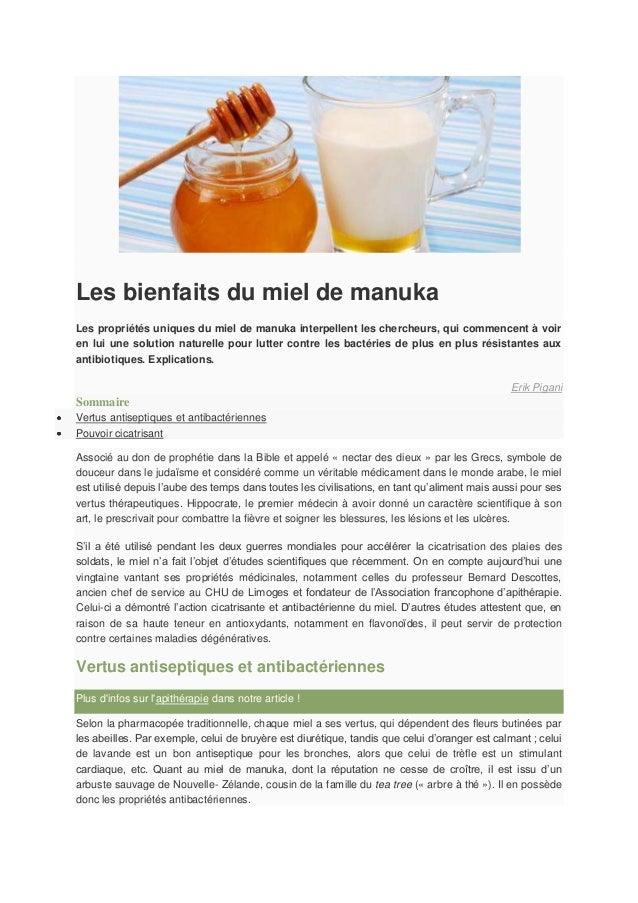 Les bienfaits du miel de manuka Les propriétés uniques du miel de manuka interpellent les chercheurs, qui commencent à voi...