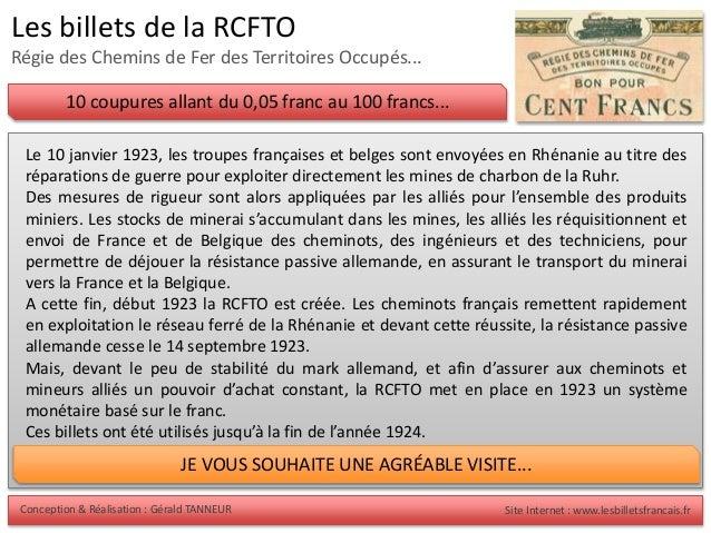 Conception & Réalisation : Gérald TANNEUR Site Internet : www.lesbilletsfrancais.fr Les billets de la RCFTO Régie des Chem...