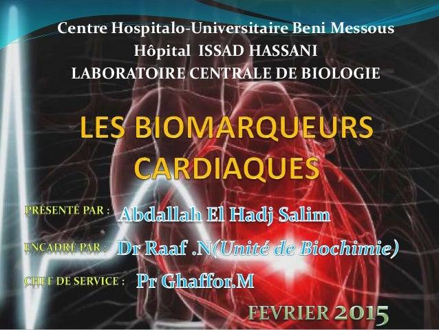 Centre Hospitalo-Universitaire Beni Messous Hôpital ISSAD HASSANI LABORATOIRE CENTRALE DE BIOLOGIE