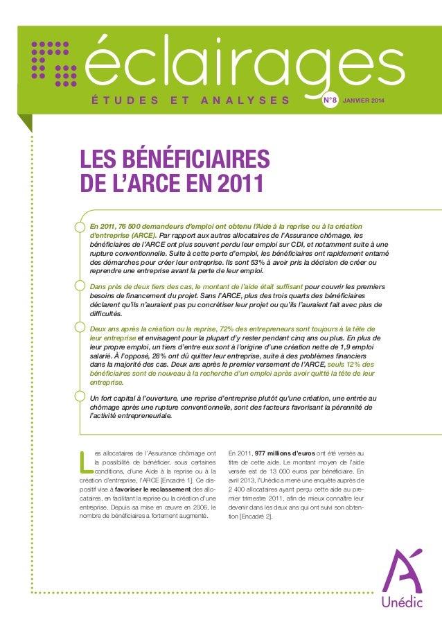 éclairages É t u d e s  e t  a n a ly s e s  N°8  JANVIER 2014  LES BÉNÉFICIAIRES DE L'ARCE EN 2011 En 2011, 76 500 demand...
