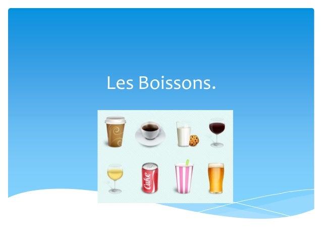 Les Boissons.